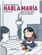 Habla a Maria - Bernardo. Bef Fernandez - Catalonia