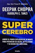 Supercerebro - Deepak Chopra - Grijalbo
