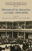 Historia de la Educacion en Chile (1810-2010) (3) - Richard Brennan - Taurus