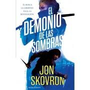 Demonio de las Sombras, el - Jon Skovron - Minotauro
