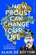 How Proust can Change Your Life (Picador Classic) (libro en Inglés)