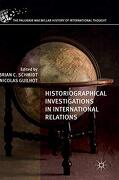 Historiographical Investigations in International Relations (The Palgrave Macmillan History of International Thought) (libro en Inglés) -  - Palgrave Macmillan
