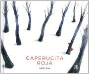 Caperucita Roja - Adolfo Serra - Fondo De Cultura Economica