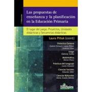 Propuestas de Enseñanza y la Planificacion en la Educacion Primaria - Laura Pitluk - Homo Sapiens