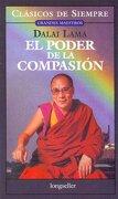 El Poder de la Compasion - Dalai Lama Xiv - Longseller