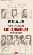 Conversaciones con Carlos Altamirano - Gabriel Salazar - Debate