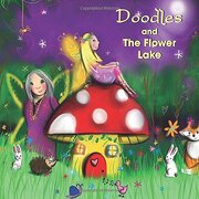 Doodles and the Flower Lake: Volume 1 (libro en Inglés) - B. B. Taylor - Weird N Wonderful Tales