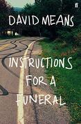 Instructions for a Funeral (libro en Inglés)