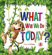 What Will we do Today? (The Literacy Tower) (libro en Inglés)