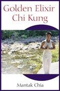Golden Elixir chi Kung (libro en Inglés) - Mantak Chia - Inner Traditions Bear And Company