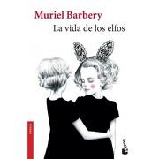 Vida de los Elfos, la - Muriel Barbery - Booket
