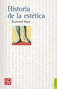 Historia de la Estetica - Raymond Bayer - Fondo de Cultura Económica