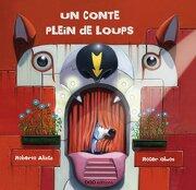 Un Conte Plein de Loups (Colección o) (libro en Francés)