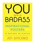 You are a Badass® Inspirational Posters: 12 Designs to Display (libro en Inglés)