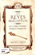 Los Reyes Malditos Vii: De Como un rey Perdio Francia - Maurice Druon - Ediciones B