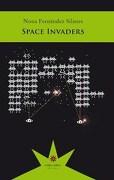 Space Invaders - Nona Fernandez - Editorial Eterna Cadencia