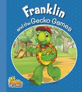 Franklin and the Gecko Games (Franklin and Friends) (libro en Inglés)