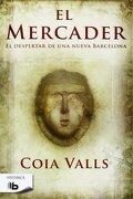 El Mercader (b de Bolsillo) - Coia Valls - B De Bolsillo