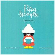 portada Para Siempre - Camino Garcia Calleja - La Fábrica De Libros