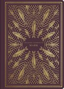 Esv Illuminated Scripture Journal: Mark (libro en Inglés)