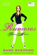 Rumores - Sara Shepard - La Factoria De Ideas