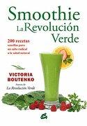 Smoothie. La Revolucion Verde - Victoria Boutenko - Gaia Ediciones