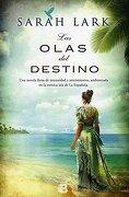 Las Olas del Destino - Sarah Lark - Ediciones B