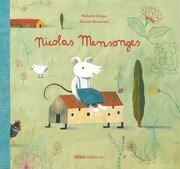Nicolas Mensonges (libro en Francés) - Roberto Aliaga Sanchez - Oqo Editora