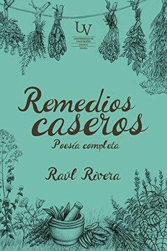 portada Remedios Caseros. Poesia Completa