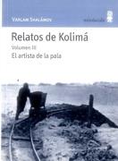 Relatos de Kolima Volumen iii el Artista de la Pala - Varlam Shalámov - Minuscula