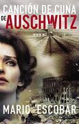 Canción de Cuna de Auschwitz - Mario Escobar - Harpercollins Español