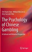 The Psychology of Chinese Gambling: A Cultural and Historical Perspective (libro en Inglés)