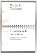 El Cultivo de la Humanidad - Martha C. Nussbaum - Paidos