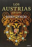 Los Austrias - John Lynch - Editorial Crítica