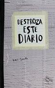 Destroza Este Diario. Gris - Keri Smith - Paidos