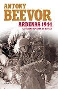 Ardenas 1944 - Antony Beevor - Crítica