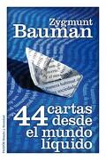44 Cartas Desde el Mundo Líquido - Zygmunt Bauman - Ediciones Paidós Ibérica