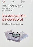 Evaluacion Psicolaboral Fund. Y Prac. - Jauregui Perez - Paidos