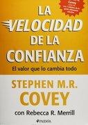 La Velocidad de la Confianza - Stephen R. Covey - Paidós