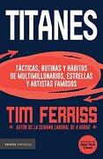 Titanes - Tim Ferriss - Paidós