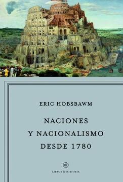 portada Naciones y Nacionalismo Desde 1780