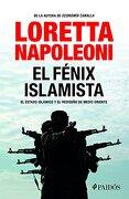 El Fenix Islamista - Loretta Napoleoni - Planeta Publishing