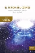 El Tejido del Cosmos - Brian Greene - Booket