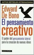 El Pensamiento Creativo: El Poder del Pensamiento Lateral Para la Creación de Nuevas Ideas (Biblioteca Edward de Bono) - Edward De Bono - Paidos