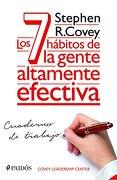 Los 7 Habitos de la Gente Altamente Efectiva. Cuaderno de Trabajo - Stephen R. Covey - Planeta Pub Corp