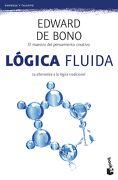 Logica Fluida - Edward De Bono - Booket