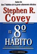 El Octavo Habito - Stephen R. Covey - Paidos
