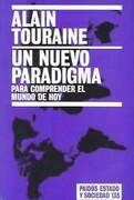 Un Nuevo Paradigma - Alain Touraine - Paidos Iberica Ediciones S A