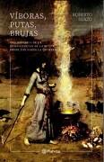 Víboras, Putas, Brujas - Roberto Suazo Gomez - Planeta