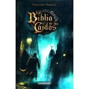 La Biblia de los Caidos Tomo 0